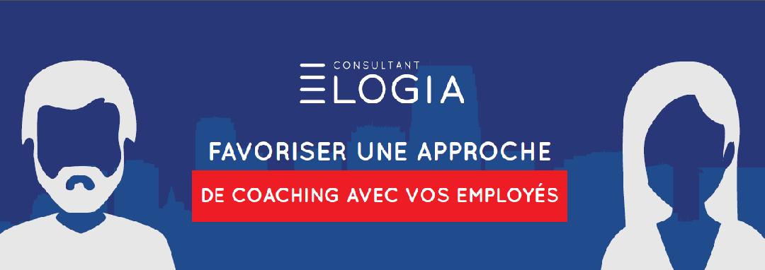 Favoriser une approche de coaching avec vos employés
